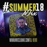 #Summer18 Mix DJBEBO (Open Format)