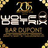 NYE 2015 Ball Drop with Wolf Detrix Live @ Bar Dupont