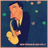 New Stream In Jazz Vol. 6
