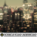 Ep: 060 - Electro Love Affair (Bedroom Mix) GSU 01/20/2015