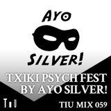 Txiki Psych Fest by Ayo Silver!