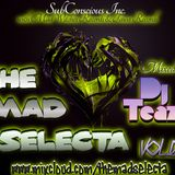 The Mad Selecta Vol. 03 - Mixed by Dj Teaze