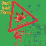 Dead Leaf Skank Vol. I