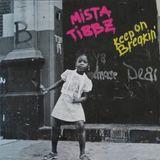 Mista Tibbz - Keep On Breakin - bboy mixtape 2005