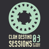 CLAN DESTINO SESSIONS 03 | MIXED UP BY CANTARUTTI
