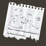 Music Is More Than Mathematics (24-09-2015) by Mephisto Brennen