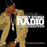 DJ Clue - Desert Storm Radio The Takeover