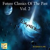 Future Classics Of The Past Vol. 2