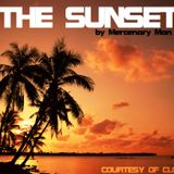 THE SUNSET - BY MERCENARY MAN