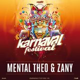 Mental Theo & Zany @ Karnaval Festival 2019 Mainstage