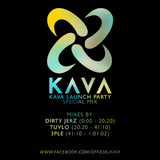 Kava Launch Party Special Mix