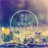 We Go Deep #007 podcast mixed by Dry & Bolinger