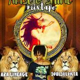 ARISE & SHINE mixtape _ AZA LINEAGE MEETS JAH TRUMPET SOUND