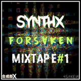 Forsaken Mixtape #1