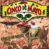 Cinco de Mayo MINI Mix