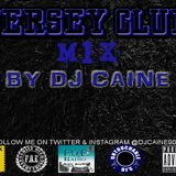 Jersey Club Mix By Dj Caine