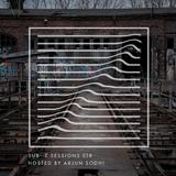 Sub-Z Sessions 018 - Arjun Sodhi [23-06-2018]