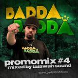 BADDA BADDA promo mix #4