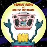 Brawny Radio #6 (Boats N' Hoes Edition)