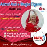 Programa Astral Axé e Magia Cigana 15.05.2019 - Vitoria Vitorino
