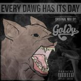 Goldy - Every Dawg Has Its Day