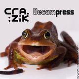 Crazik - Decompress