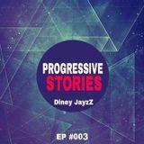 Progressive Stories EP 003