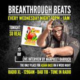 #53 Beakthrough Beats Su Real Interview (RadioXL) Visa on Arrival Promo