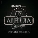SetMix Promo ALELUIA 2016 by Heldinho Dj