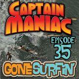 Episode 35 CMS / Gone Surfin'
