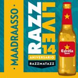 MAADRAASSOO · 14 ANIVERSARIO RAZZMATAZZ