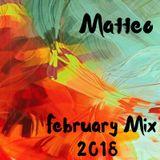 Matteo - February Mix #2018