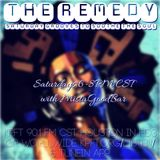 The Remedy Ep 33 February 3rd, 2018