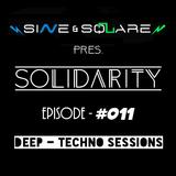 Sine & Square Pres. Solidarity #011 (Deep - Techno Sessions)