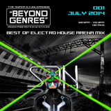 Beyond Genres by The Super Dj. podcast 001 - Best of Electro House & EDM Arena Anthems (July 2014)