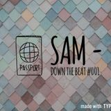 SAM  - Down The Beat #001