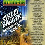 DJ LOGON -STREET BANGER VOL 8  DANCEHALL MIX (DECEMBER 2016)