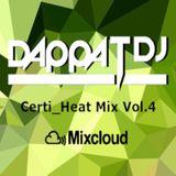 Dappa_T_Dj X Certi_Heat Mix Vol.4 ( Uk Rap / RnB / Drill / Grime / Dancehall )