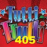 Tutti frutti  show radio Brezje oddaja 405