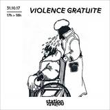 Violence Gratuite #1 - Infecticide