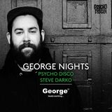 PSYCHO DISCO RESIDENCY feat' STEVE DARKO - ON GEORGE FM NIGHTS WITH JAY BULLETPROOF