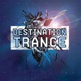 DESTINATION TRANCE 08/09/2018