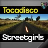 Tocadisco - Streetgirls (Tocadisco Mix)