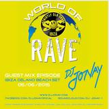 DJ Jonay - Live @ World Of Rave - SOS - Delanos Beach Club Ibiza 05-06-2015