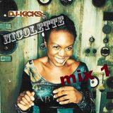 Nicolette - Dj-Kicks - (Mix1)