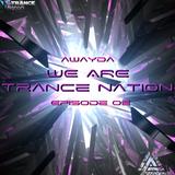 Awayda - We Are Trance Nation (Episode 02)