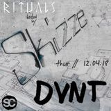 DVNT @ Rituals hosted by Skizze [Suicide Circus]