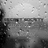 Secret Society Podcast 001 - Dan Raver