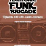episode #40 - Techtonic Funk Brigade with Justin Johnson