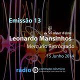 Emissão 13 - Leonardo Mansinhos sobre Mercúrio Retrógrado // Rádio Contrato Cósmico